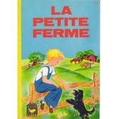 La Petite Ferme (Illustrations De Angela) de l. bonino