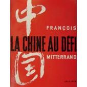 La Chine Au D�fi de fran�ois mitterrand