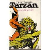 Tarzan Et Le Lion D'or N�8 de Burroughs E.Rice