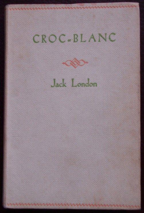Croc-blanc. - Editions Nelson.