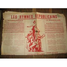 les hymnes republicains la marseillaise pour le pain la paix la liberte..
