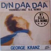 Din Daa Daa - Kranz, Georges
