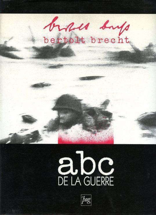 ABC de la guerre. Trente textes inédits
