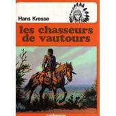 Les Chasseurs De Vautours de hans kresse