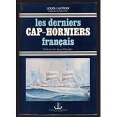 Les Derniers Cap-Horniers Francais de louis lacroix