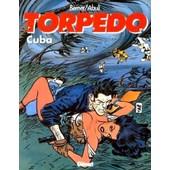 Torpedo Tome 13 - Cuba de J Bernet