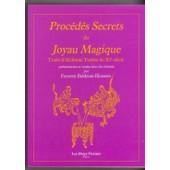 Proc�d�s Secrets Du Joyau Magique - Trait� D'alchimie Taoiste Du Xie Si�cle de Farzeen Baldrian Hussein