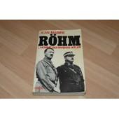 Rohm, L'homme Qui Inventa Hitler de jean mabire