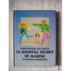 Le Journal Secret de Marine - Sandrine Pernusch