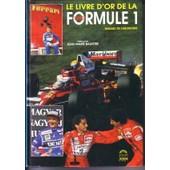 Le Livre D'or De La Formule 1 - 1990 de renaud de laborderie