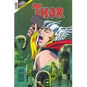 Thor - La Peur Cette Ennemie V.I. N� 22 de ron frenz