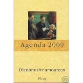 Agenda 2009 Dictionnaire Amoureux Plon