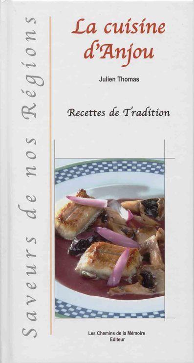 La cuisine d'Anjou - Recettes de tradition