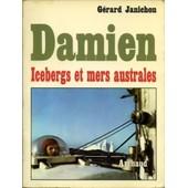 Damien Icebergs Et Mers Australes de Janichon G�rard