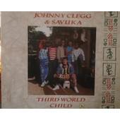 Third World Child - Clegg Et Savuka, Johnny
