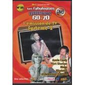 Les Fabuleuses Ann�es 60-70, L'�mission De Tv Syst�me 2 - Dvd N�25 de Prado, Del