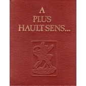 � Plus Hault Sens - L'�sot�risme Spirituel Et Charnel De Rabelais de C Gaignebet