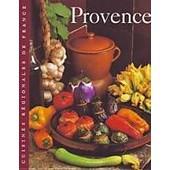 Cuisines Regionales De France / Provence / S. Girard de sylvie girard