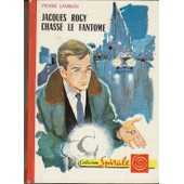 Jacques Rogy Chasse Le Fantome de pierre lamblin