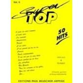 Super Top 50 Hits Paroles Et Musique Piaf,Kass,Brel...