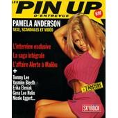 Les Pin Up D'entrevue Hors-S�rie N� 1 : Pamela Anderson L'interview Le Saga De L'affaire Alerte A Malibu/Tommy Lee/Yasmine Bleeth/Reika Elaniak/Gena Lee Nolin/Nicole Eggert