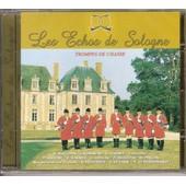 Les Echos De Sologne: Trompes De Chasse - Collectif