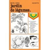 Jardin De L�gumes de michel caron