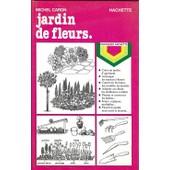 Jardin De Fleurs de michel caron