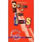 Almanach Du Crime Et Des Faits Divers de St�phane Bourgoin