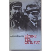 Lenine Tel Qu'il Fut de LOUNATCHARSKI, A.