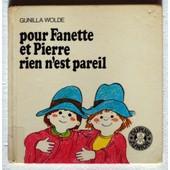 Pour Fanette Et Pierre Rien N'est Pareil de Wolde, Gunilla