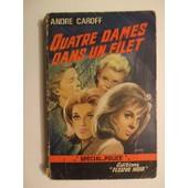 Quatre Dames Dans Un Filet de andr� caroff