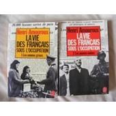 La Vie Des Fran�ais Sous L'occupation - En 2 Tomes : Les Ann�es Grises / Les Ann�es Noires de Amouroux