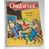 Ombrax Album N� 53 de collectif