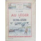 Au Leger, Ultra L�ger de Mass�, S.