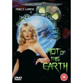 Not Of This Earth de Jim Wynorski
