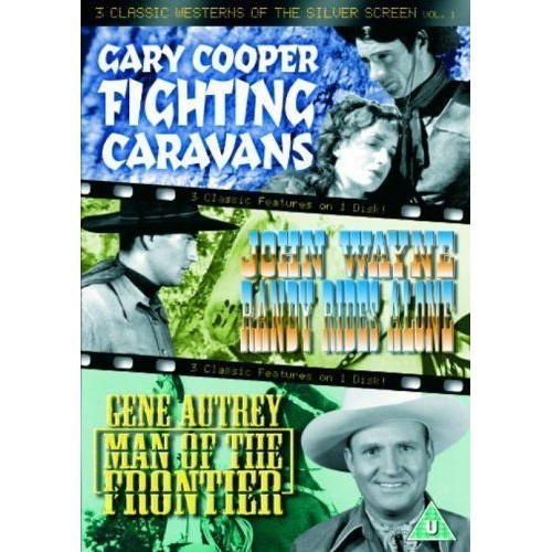 3 Classic Westerns Of The Silver Screen - Vol. 1 - Fighting Caravans / Randy Rides Alone / Man Of The Frontier [Import a