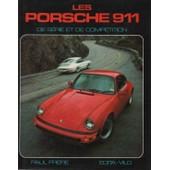 Les Porsche 911 De S�rie Et De Comp�tition de Fr�re, Paul