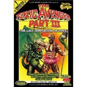 The Toxic Avenger Part Iii - The Last Temptation Of Toxie (Unrated) de Lloyd Kaufman,Michael Herz