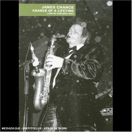 Image James Chance Chance Of A Lifetime Live In Chicago