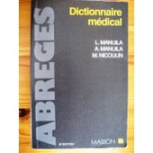 Dictionnaire M�dical de Manuila