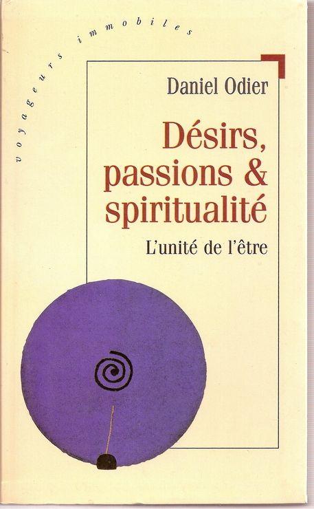 Désirs, passions et spiritualité - L'unité de l'être