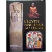 L'egypte Ancienne Au Louvre de Rutschowscaya Marie-H�l�ne
