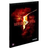 Resident Evil 5 : Le Guide Officiel Complet
