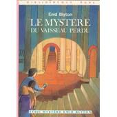 Le Myst�re Du Vaisseau Perdu de BLYTON, enid