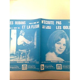 """Partitions """"N'écoute pas les Idoles"""" (Serge Gainsbourg) + """"Les rubans et la fleur"""" (France Gall)"""