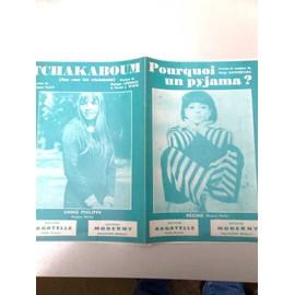"""Partition """"Pourquoi un pyjama?"""" (Régine) + """"Tchakaboum"""" (Annie Philippe)"""