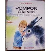 Pompon � La Ville - Premier Livre De Lecture Courante de bonzon paul-jacques