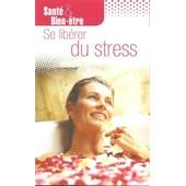 Se Lib�rer Du Stress de De Galembert, Caroline