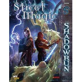 Street Magic - Shadowrun 4th Edition